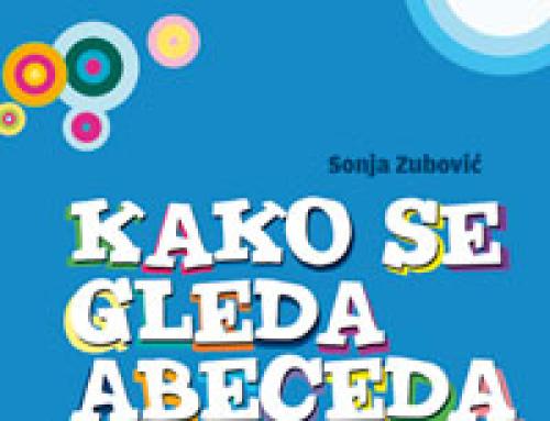 """Sonja Zubović – """"Kako se gleda abeceda"""""""